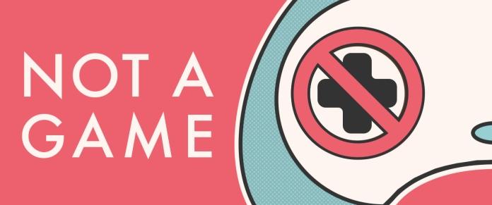 Not a Game - Logo - Web